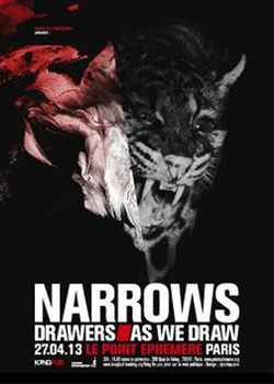 NARROWS + DRAWERS + AS WE DRAW - Paris - Le Point Ephemere - 27th April 2013
