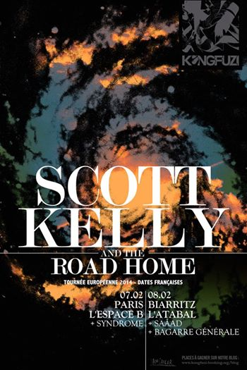 7 F�vrier 2014 - SCOTT KELLY And The Road Home + SYNDROME - Paris - Espace B - Post-Folk
